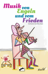 Cover: Musik von Engeln und vom Frieden